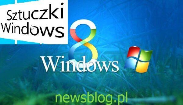 sztuczki windows 8