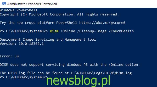 Błąd 50, DISM nie obsługuje obsługi Windows PE z opcją online