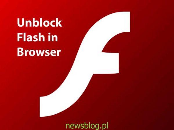 Odblokuj zawartość Flash w przeglądarce