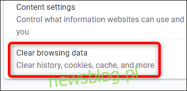 Kliknij opcję Wyczyść dane przeglądania