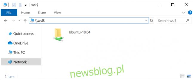 Windows 10 pokazuje lokalizację sieciową wsl $ w Eksploratorze plików