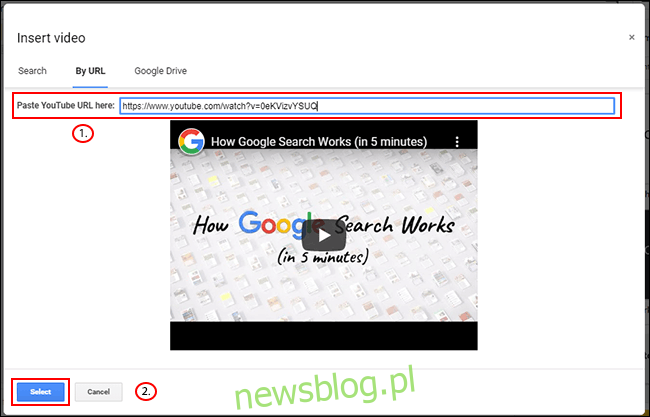 W menu Wstaw wideo w Prezentacjach Google kliknij kartę Według adresu URL, wklej adres URL z YouTube, a następnie kliknij Wybierz