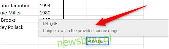 Wybierz pustą komórkę i zacznij wpisywać = Unique, a następnie kliknij wyświetloną sugestię