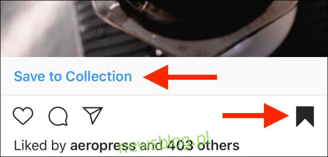 Dotknij i przytrzymaj przycisk Zapisz, aby zapisać w kolekcji