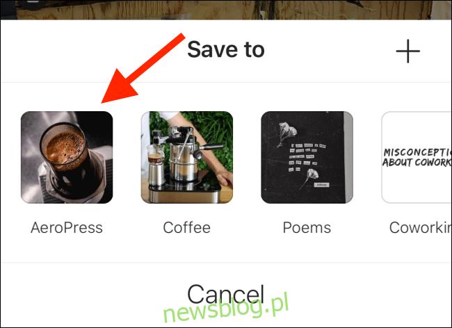 Wybierz kolekcję, w której chcesz zapisać post