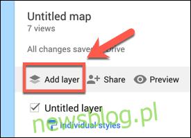 Naciśnij Dodaj warstwę, aby dodać niestandardową warstwę do niestandardowej mapy Google Maps