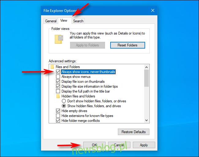 Zaznacz Zawsze pokazuj ikony zamiast miniatur w opcjach Eksploratora plików w systemie Windows 10