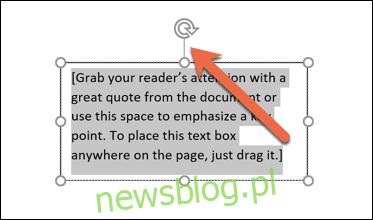 przeciągnij przycisk obracania, aby obrócić tekst