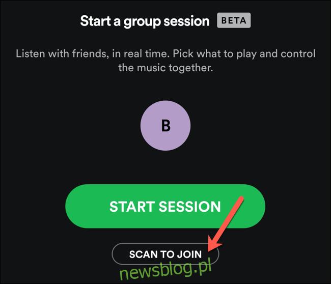 Dotknij opcji Skanuj, aby dołączyć, aby zeskanować kod zaproszenia do sesji grupowej Spotify w pobliżu