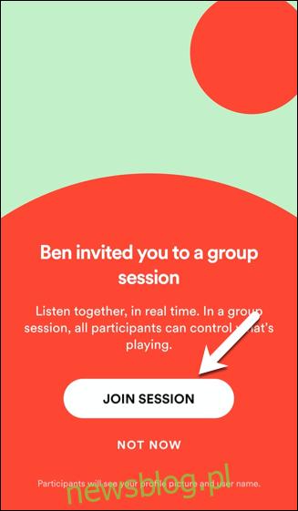 Aby dołączyć do sesji grupowej, dotknij Dołącz do sesji lub dotknij Nie teraz, aby odrzucić zaproszenie.