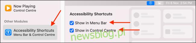 Dodaj skróty ułatwień dostępu do paska menu i centrum sterowania